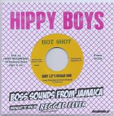 Lloyd Robinson - Baby Let's Reggae Now  /Tribute To A Great Man (Hot Shot / Reggae Fever) 7""